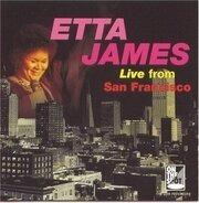 Etta James - Live From San Francisco