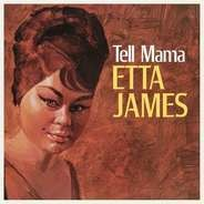 Etta James - Tell Mama -Reissue-