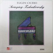 Eugen Cicero - Swinging Tschaikowsky
