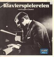Eugen Cicero - Klavierspielereien