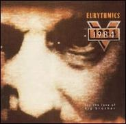Eurythmics - 1984 (For the Love of Big Brother)