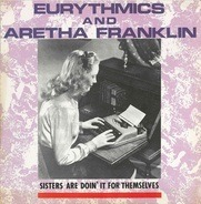 Eurythmics & Aretha Franklin - Sisters Are Doin' It For Themselves