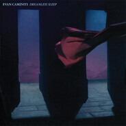 Evan Caminiti - Dreamless Sleep