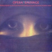 Evangelos Papathanassiou - Opera Sauvage
