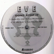 Eve - Don't Stop It