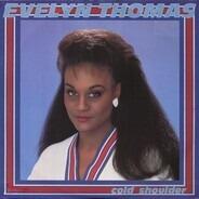 Evelyn Thomas - Cold Shoulder