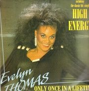 Evelyn Thomas - Only Once In A Lifetime