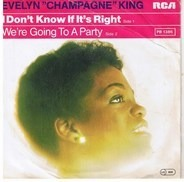Evelyn King - I Don't Know If It's Right / We're Going To A Party