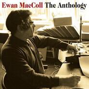 Ewan MacColl - The Anthology