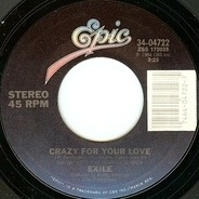 Exile - Crazy For Your Love / Just In Case