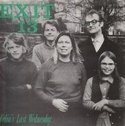 Exit 13 - Celia's Last Wednesday