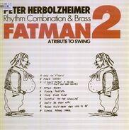 Peter Herbolzheimer Rhythm Combination & Brass - Fatman 2 (A Tribute To Swing)