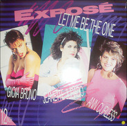Exposé - Let Me Be the One