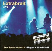 Extrabreit - Das Letzte Gefecht - Hagen- 19/09/1998
