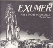 Exumer - Fire Before..