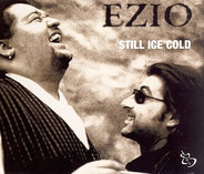 Ezio - Still Ice Cold