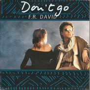 F.R. David - Don't Go