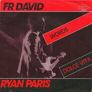 F.R. David / Ryan Paris - Words / Dolce Vita