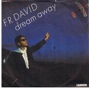 F.R. David - Dream Away / Good Times