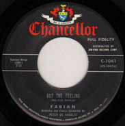 Fabian - Got The Feeling / Come On And Get Me
