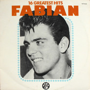 Fabian - 16 Greatest Hits
