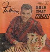 Fabian - Hold That Tiger