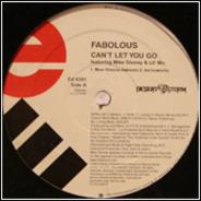 Fabolous - Can't Let You Go / Damn