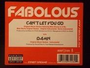 Fabolous - Can't Let You Go / Remix / Damn
