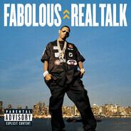 Fabolous - Real Talk