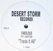 Fabolous - Trade It All