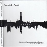 Fabrizio De André / The London Symphony Orchestra - Sogno N. 1