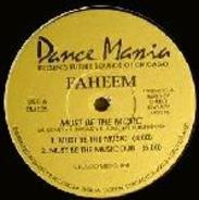 Faheem - Must Be The Music