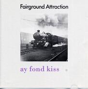 Fairground Attraction - Ay Fond Kiss.