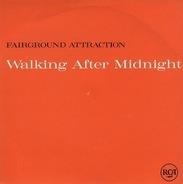 Fairground Attraction - Walking After Midnight
