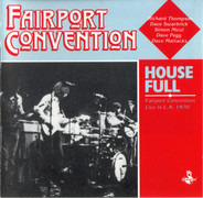 Fairport Convention - House Full - Fairport Convention Live In L.A. 1970