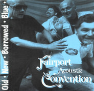 Fairport Convention - Old - New - Borrowed - Blue