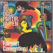 Fairport Convention - Si Tu Dois Partir, Va-T'En