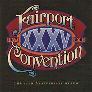 Fairport Convention - XXXV: The 35th Anniversary Album