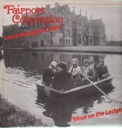 Fairport Convention - Moat On The Ledge - Live At Broughton Castle