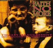 Faith No More - I'm Easy / Be Aggressive