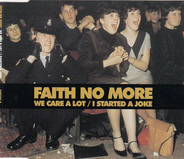 Faith No More - We Care a Lot/I Started a Joke