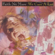 Faith No More - We Care a Lot