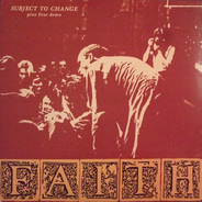 Faith - Subject to Change
