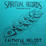 Faithful Melody - Love Vibration