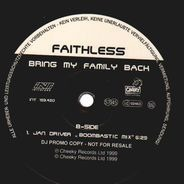 Faithless - Bring My Family Back