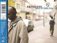 Faithless Feat. Sabrina Setlur - Bring My Family Back