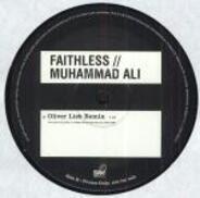 Faithless - Tarantula / Muhammad Ali