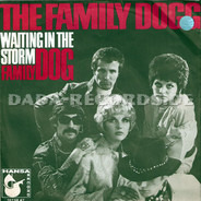 Family Dogg - Waiting In The Storm / Family Dog