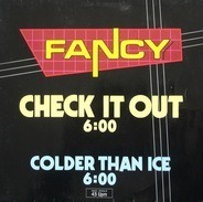 Fancy - Check It Out / Colder Than Ice