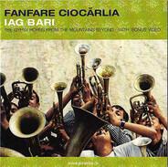 Fanfare Ciocărlia - Iag Bari